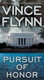 Pursuit of Honor : Mitch Rapp Series : Book 10 - Vince Flynn