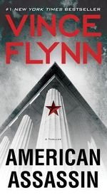 American Assassin : Mitch Rapp Series : Book 11 - Vince Flynn