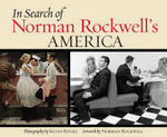 In Search of Norman Rockwell's America - Kevin Rivoli