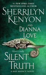 Silent Truth : Bureau of American Defense Series : Book 4 - Sherrilyn Kenyon