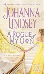 A Rogue of My Own : Reid Family Series : Book 3 - Johanna Lindsey