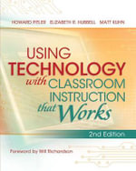 Using Technology with Classroom Instruction That Works, 2nd Edition - Howard Pitler
