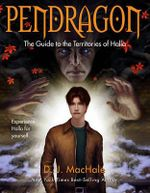 The Guide to the Territories of Halla : Pendragon (Quality) - D J MacHale