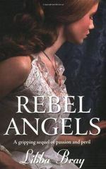 Rebel Angels : Gemma Doyle Trilogy - Libba Bray