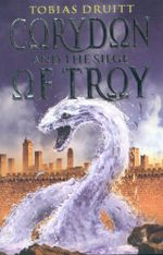 Corydon and the Siege of Troy - Tobias Druitt