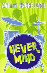 Never Mind! : A Twin Novel - Avi Vail