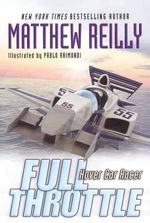 Full Throttle - Matthew Reilly