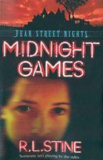 Midnight Games : Fear Street Nights - R. L. Stine