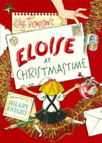Eloise at Christmastime - Kay Thompson