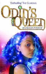 Odin's Queen : An Illustrated History - Susan Price