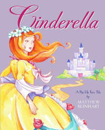 Cinderella : A Pop-Up Fairy Tale - Matthew Reinhart