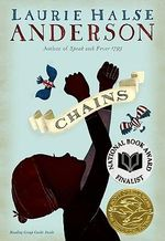 Chains : Seeds of America - Laurie Halse Anderson