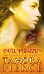 The Realms of the Gods : The Immortals Series : Book 4 - Tamora Pierce