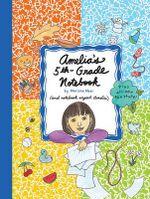 Amelia's 5th-Grade Notebook - Marissa Moss