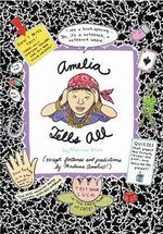 Amelia Tells All - Marissa Moss