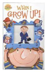 When I Grow Up! - Jeanie Lee