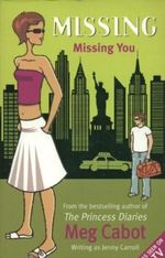 Missing : Missing You - Meg Cabot