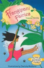 Frangipani Fairies : The Sunrise Fairy : Book 2 - Titania Hardie