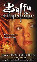 Buffy the Vampire Slayer : Carnival of Souls - Nancy Holder