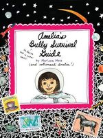 Amelia's Bully Survival Guide : Amelia's Notebook (Quality) - Marissa Moss