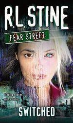 Fear Street Switched : Fear Street S. - R. L. Stine