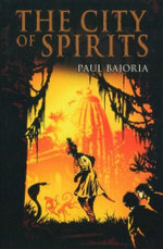 City of Spirits : Printer's Devil Trilogy : Book 3 - Paul Bajoria