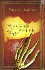 The Ever After - Jodi Lynn Anderson