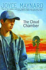 The Cloud Chamber : Anne Schwartz Books - Joyce Maynard