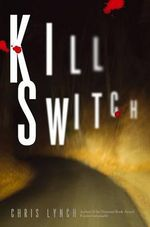 Kill Switch - Chris Lynch