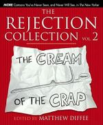 The Rejection Collection  : The Cream of the Crap - Vol. 2