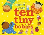 Ten Tiny Babies - Karen Katz