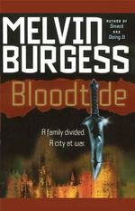 Bloodtide : Blood... - Melvin Burgess