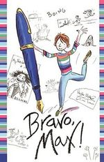 Bravo, Max! - Sally Grindley