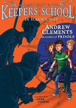 In Harm's Way - Andrew Clements