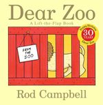 Dear Zoo  : A Lift-The-Flap Book - Rod Campbell