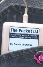 The Pocket DJ - Sarah Lewitinn