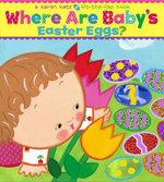 Where Are Baby's Easter Eggs? : Lift-The-Flap - Karen Katz
