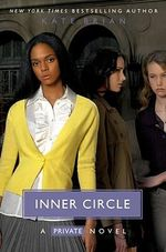 Inner Circle : Private - Kate Brian
