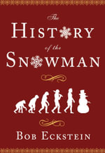 The History of the Snowman - Bob Eckstein