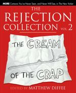 The Rejection Collection Vol. 2 : The Cream of the Crap