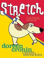 Stretch - Doreen Cronin
