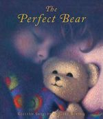 The Perfect Bear - Gillian Shields