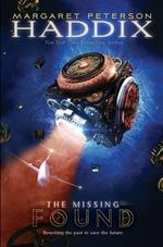 Found : Missing Series : Book 1 - Margaret Peterson Haddix