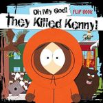 Oh My God, They Killed Kenny! : Seasons 6-10 v. 2 - Trey Parker