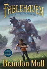 Rise of the Evening Star : Fablehaven : Book 2 - Brandon Mull