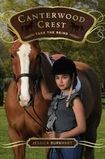 Take the Reins : Canterwood Crest Series : Book 1 - Jessica Burkhart