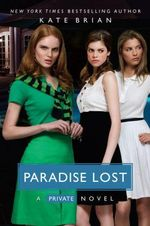 Paradise Lost : A Private Novel - Kate Brian