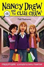 Mall Madness : Nancy Drew and the Clue Crew - Carolyn Keene
