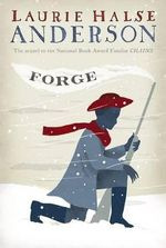 Forge : Seeds of America - Laurie Halse Anderson
