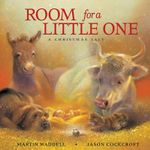 Room for a Little One : A Christmas Tale - Martin Waddell